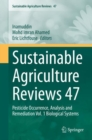 Image for Sustainable Agriculture Reviews 47 : Pesticide Occurrence, Analysis and Remediation Vol. 1 Biological Systems