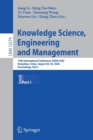 Image for Knowledge Science, Engineering and Management : 13th International Conference, KSEM 2020, Hangzhou, China, August 28-30, 2020, Proceedings, Part I