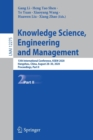 Image for Knowledge Science, Engineering and Management : 13th International Conference, KSEM 2020, Hangzhou, China, August 28-30, 2020, Proceedings, Part II