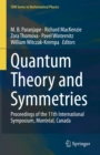 Image for Quantum Theory and Symmetries: Proceedings of the 11th International Symposium, Montreal, Canada