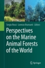 Image for Perspectives on the Marine Animal Forests of the World