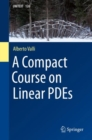 Image for A Compact Course on Linear PDEs
