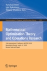 Image for Mathematical Optimization Theory and Operations Research : 19th International Conference, MOTOR 2020, Novosibirsk, Russia, July 6-10, 2020, Revised Selected Papers