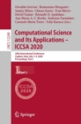 Image for Computational Science and Its Applications - ICCSA 2020: 20th International Conference, Cagliari, Italy, July 1-4, 2020, Proceedings, Part I : 12249