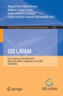 Image for GIS LATAM : First Conference, GIS LATAM 2020, Mexico City, Mexico, September 28-30, 2020, Proceedings