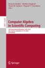 Image for Computer Algebra in Scientific Computing: 22nd International Workshop, CASC 2020, Linz, Austria, September 14-18, 2020, Proceedings
