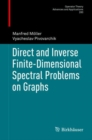 Image for Direct and Inverse Finite-Dimensional Spectral Problems on Graphs