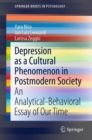 Image for Depression as a cultural phenomenon in postmodern society  : an analytical-behavioral essay of our time