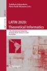 Image for LATIN 2020: Theoretical Informatics: 14th Latin American Symposium, Sao Paulo, Brazil, January 5-8, 2021, Proceedings