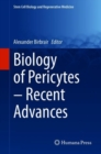 Image for Biology of Pericytes - Recent Advances