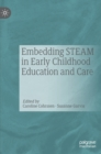 Image for Embedding STEAM in early childhood education and care