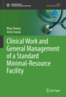 Image for Clinical Work and General Management of a Standard Minimal-Resource Facility