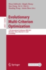 Image for Evolutionary Multi-Criterion Optimization: 11th International Conference, EMO 2021, Shenzhen, China, March 28-31, 2021, Proceedings