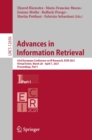 Image for Advances in Information Retrieval: 43rd European Conference on IR Research, ECIR 2021, Virtual Event, March 28 - April 1, 2021, Proceedings, Part I : 12656