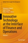 Image for Innovative Technology at the Interface of Finance and Operations : Volume I