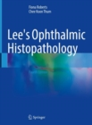 Image for Lee's Ophthalmic Histopathology
