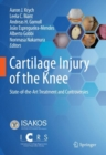 Image for Cartilage Injury of the Knee : State-of-the-Art Treatment and Controversies