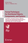 Image for Formal Techniques for Distributed Objects, Components, and Systems : 41st IFIP WG 6.1 International Conference, FORTE 2021, Held as Part of the 16th International Federated Conference on Distributed C