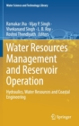 Image for Water Resources Management and Reservoir Operation : Hydraulics, Water Resources and Coastal Engineering