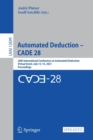 Image for Automated Deduction - CADE 28 : 28th International Conference on Automated Deduction, Virtual Event, July 12-15, 2021, Proceedings