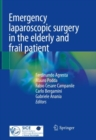 Image for Emergency laparoscopic surgery in the elderly and frail patient