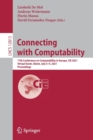 Image for Connecting with Computability : 17th Conference on Computability in Europe, CiE 2021, Virtual Event, Ghent, July 5-9, 2021, Proceedings