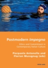 Image for Postmodern impegno  : ethics and commitment in contemporary Italian culture