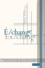 Image for E/change / Ex/change : Transitions et transactions dans la litterature francaise / Transitions and Transactions in French Literature