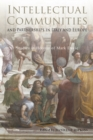 Image for Intellectual Communities and Partnerships in Italy and Europe : Studies in Honour of Mark Davie