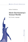 Image for Marie Darrieussecq's Textual Worlds : Self, Society, Language