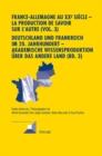 Image for France-Allemagne Au XX E Siecle - La Production de Savoir Sur l'Autre (Vol. 3)- Deutschland Und Frankreich Im 20. Jahrhundert - Akademische Wissensproduktion UEber Das Andere Land (Bd. 3) : III. Les I