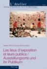 Image for Les Lieux D'exposition Et Leurs Publics = : Ausstellungsorte Und Ihr Publikum