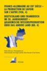 Image for France-Allemagne Au XX E Siecle - La Production de Savoir Sur l'Autre (Vol. 4)- Deutschland Und Frankreich Im 20. Jahrhundert - Akademische Wissensproduktion UEber Das Andere Land (Bd. 4) : Volume 4.
