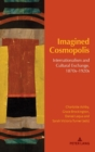 Image for Imagined Cosmopolis : Internationalism and Cultural Exchange, 1870s-1920s