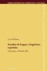 Image for Estudios de Lengua Y Lingueistica Espanolas : Homenaje a Orlando Alba