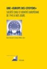 """Image for Une """"Europe des citoyens"""": societe civile et identite europeenne de 1945 a nos jours : Vol. 80"""