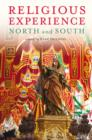 Image for Religious experience: north and south