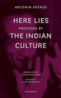 """Image for """"Here Lies"""" preceded by """"The Indian Culture"""""""