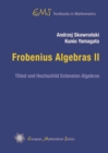 Image for Frobenius Algebras II : Tilted and Hochschild Extension Algebras