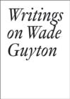 Image for Writings on Wade Guyton