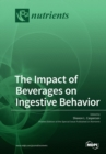 Image for The Impact of Beverages on Ingestive Behavior