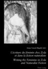 Image for L'ecriture Du Feminin Chez Zola Et Dans La Fiction Naturaliste Writing the Feminine in Zola and Naturalist Fiction