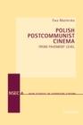 Image for Polish Postcommunist Cinema : From Pavement Level
