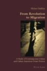 Image for From revolution to migration  : a study of contemporary Cuban and Cuban-American crime fiction