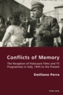 Image for Conflicts of memory  : the reception of Holocaust films and TV programmes in Italy, 1945 to the present