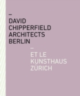 Image for David Chipperfield Architects Berlin and the Kunsthaus Zèurich