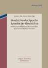 Image for Geschichte Der Sprache - Sprache Der Geschichte: Probleme Und Perspektiven Der Historischen Sprachwissenschaft Des Deutschen. Oskar Reichmann Zum 75. Geburtstag : 3