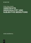 Image for Versteckte Indexikalitat und subjektive Bedeutung : 38