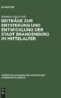 Image for Beitr ge Zur Entstehung Und Entwicklung Der Stadt Brandenburg Im Mittelalter