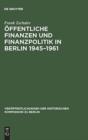 Image for  ffentliche Finanzen Und Finanzpolitik in Berlin 1945-1961